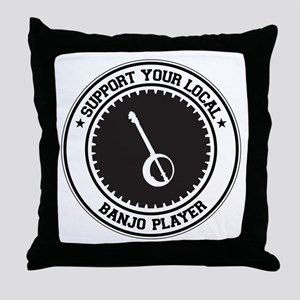 Support Banjo Player Throw Pillow